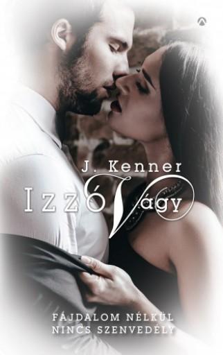 Izzó vágy - Ekönyv - J. Kenner