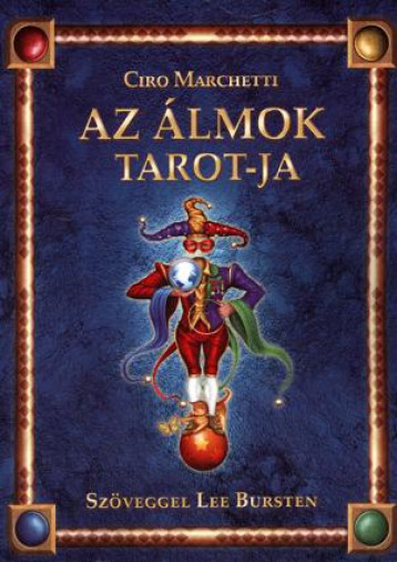 AZ ÁLMOK TAROT-JA - KÖNYV+78DB KÁRTYA - - Ekönyv - MARCHETTI, CIRO - BURSTEN, LEE