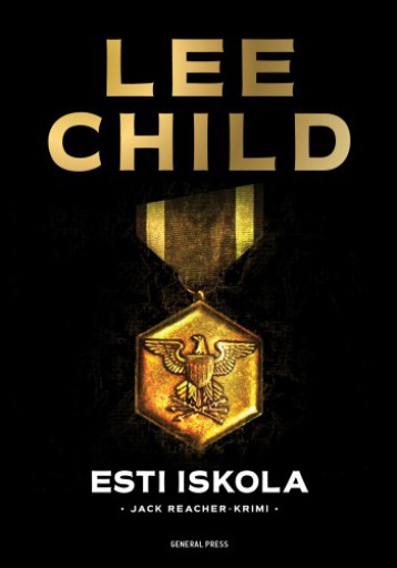 Esti iskola - Ekönyv - Lee Child