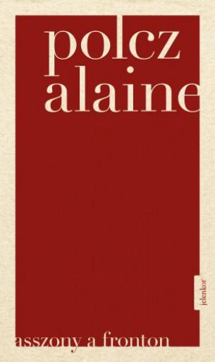 Asszony a fronton - Ekönyv - Polcz Alaine