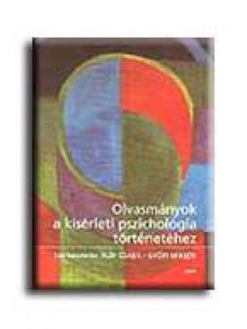 OLVASMÁNYOK A KISÉRLETI PSZICHOLÓGIA TÖRTÉNETÉHEZ - Ekönyv - OSIRIS KIADÓ ÉS SZOLGÁLTATÓ KFT.