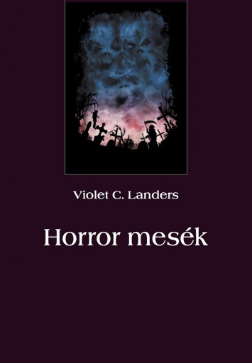 Horror mesék - Ekönyv - Violet C. Landers