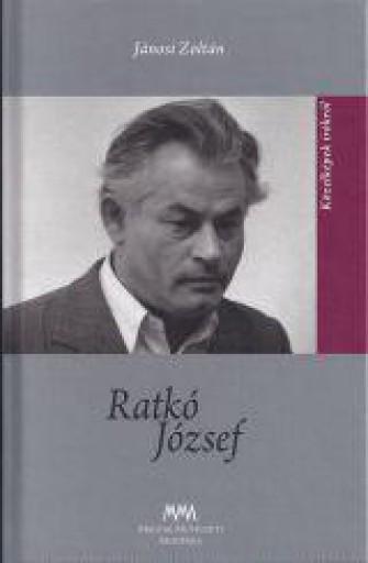 RATKÓ JÓZSEF - KÖZELKÉPEK ÍRÓKRÓL - Ekönyv - JÁNOSI ZOLTÁN