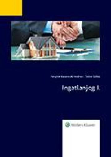 INGATLANJOG I. - Ekönyv - FÓNYINÉ KAZARECZKI ANDREA-TOLNAI ILDIKÓ