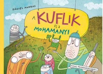 A KUFLIK ÉS A MOHAMANYI - Ekönyv - DÁNIEL ANDRÁS