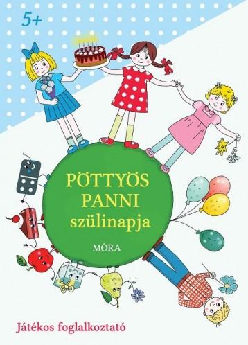 PÖTTYÖS PANNI SZÜLINAPJA - JÁTÉKOS FOGLALKOZTATÓ - Ekönyv - MÓRA KÖNYVKIADÓ