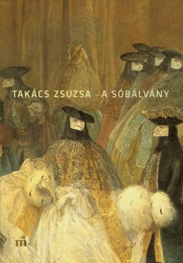 A sóbálvány - Ekönyv - Takács Zsuzsa