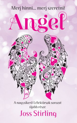 Angel - Merj hinni... Merj szeretni! - Ekönyv - Joss Stirling