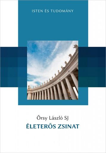 ÉLETERŐS ZSINAT - Ekönyv - ŐRSY LÁSZLÓ SJ