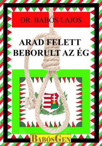 ARAD FELETT BEBORUL AZ ÉG - Ekönyv - DR. BABÓS LAJOS