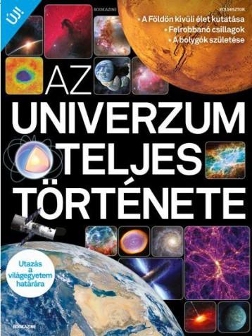 AZ UNIVERZUM TELJES TÖRTÉNETE - BOOKAZINE - Ebook - KOSSUTH KIADÓ ZRT.