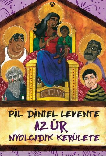AZ ÚR NYOLCADIK KERÜLETE - Ekönyv - PÁL DÁNIEL LEVENTE