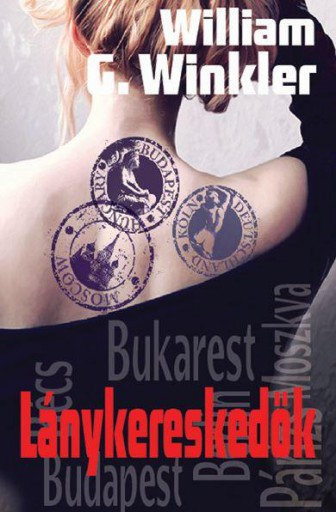 LÁNYKERESKEDŐK - Ebook - WINKLER, WILLIAM G.