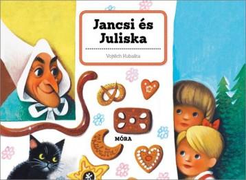 JANCSI ÉS JULISKA - KLASSZIKUS TÉRBELI MESEKÖNYV - Ekönyv - KUBASTA, VOJTECH