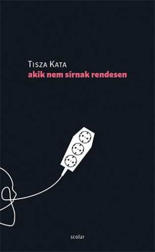 AKIK NEM SÍRNAK RENDESEN - Ebook - TISZA KATA