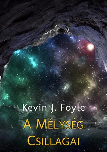 A mélység csillagai - Ekönyv - Kevin J. Foyle
