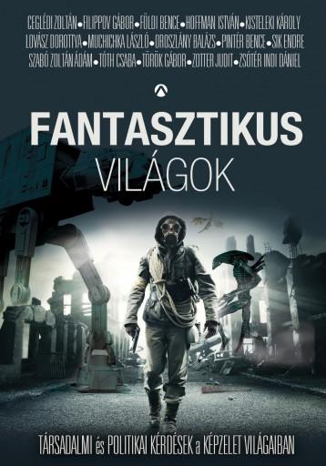 FANTASZTIKUS VILÁGOK - Ekönyv - TÓTH CSABA [ET AL.]