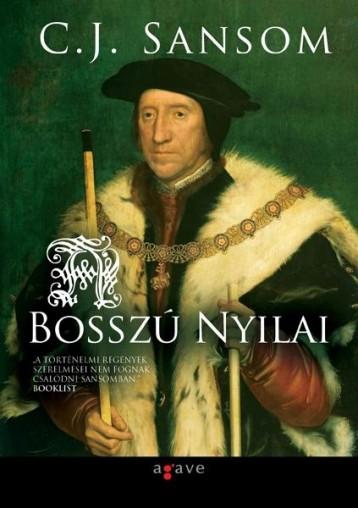 A BOSSZÚ NYILAI - Ebook - SANSOM, C.J.