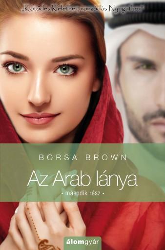 Az arab lánya 2. - Ekönyv - Borsa Brown