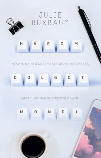 HÁROM DOLGOT MONDJ - Ekönyv - BUXBAUM, JULIE