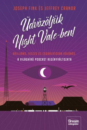 ÜDVÖZÖLJÜK NIGHT VALE-BEN! - Ekönyv - FINK, JOSEPH-CRANOR, JEFFREY