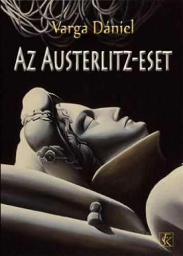 AZ AUSTERLITZ-ESET - Ekönyv - VARGA DÁNIEL