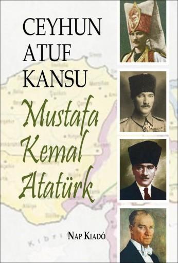 MUSTAFA KEMAL ATATÜRK - Ekönyv - KANSU, CEYHUN ATUF