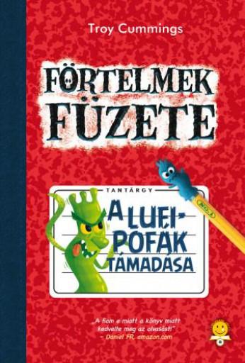 A LUFIPOFÁK TÁMADÁSA - FÖRTELMEK FÜZETE 1. - Ekönyv - CUMMINGS, TROY