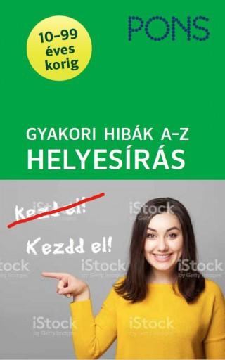 GYAKORI HIBÁK A-Z - HELYESÍRÁS (ÍGY KERÜLD EL ŐKET!) PONS - Ekönyv - FRÁTER ADRIENNE