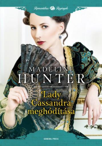 Lady Cassandra meghódítása - Ekönyv - Madeline Hunter