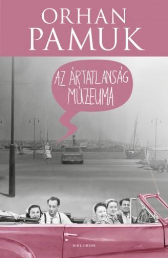 Az ártatlanság múzeuma - Ekönyv - Orhan Pamuk