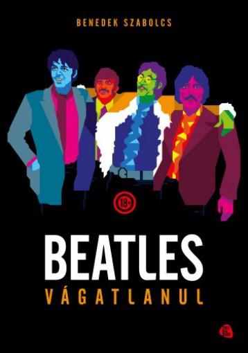 Beatles vágatlanul - Ebook - Benedek Szabolcs
