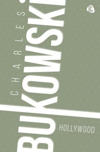 Hollywood - Ekönyv - Charles Bukowski