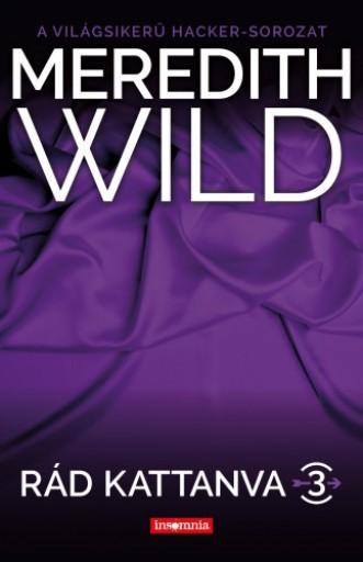 Rád kattanva 3. - Ekönyv - Meredith Wild