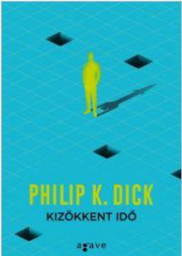 KIZÖKKENT IDŐ (ÚJ, KÉK) - Ekönyv - DICK, PHILIP K.