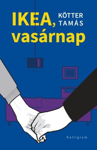 IKEA, VASÁRNAP - Ekönyv - KÖTTER TAMÁS