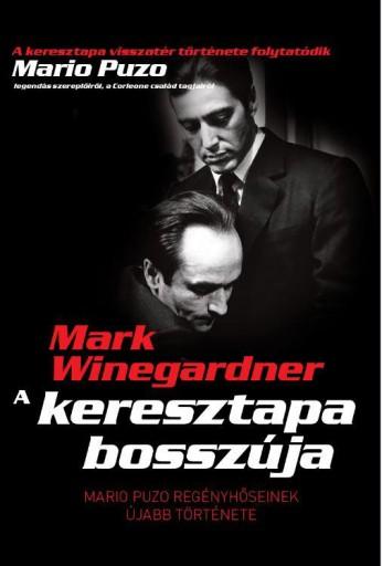 A KERESZTAPA BOSSZÚJA - ÚJ - Ekönyv - WINEGARDNER, MARK
