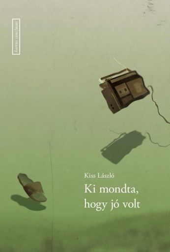 KIMONDTA, HOGY JÓ VOLT - Ekönyv - KISS LÁSZLÓ