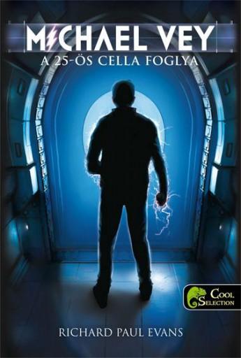 MICHAEL VEY A 25-ÖS CELLA FOGLYA - KÖTÖTT - Ekönyv - EVANS, RICHARD PAUL