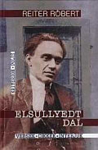 ELSÜLLYEDT DAL - VERSEK-CIKKEK-INTERJÚK - Ekönyv - REITER RÓBERT