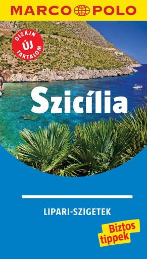 SZICÍLIA (LIPARI-SZIGETEK) - MARCO POLO - ÚJ TARTALOMMAL! - Ekönyv - -