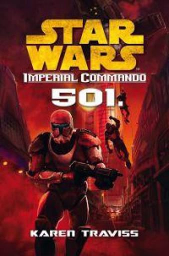 STAR WARS - IMPERIAL COMMANDO: 501. - Ekönyv - TRAVISS, KAREN