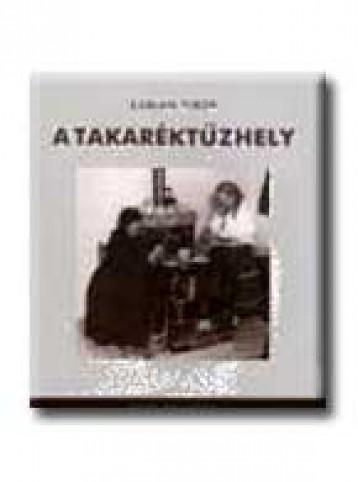 A TAKARÉKTŰZHELY - Ebook - SABJÁN TIBOR