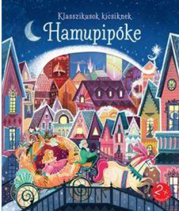 HAMUPIPŐKE - KLASSZIKUSOK KICSIKNEK - Ekönyv - CENTRAL MÉDIACSOPORT (SANOMA)