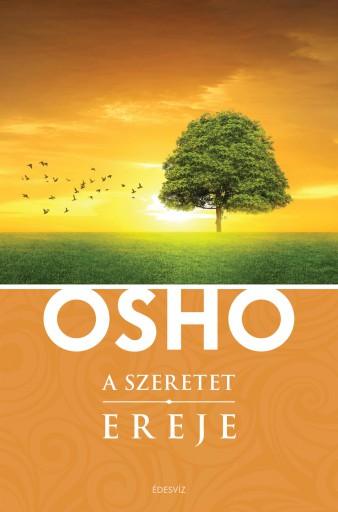 A SZERETET EREJE - Ekönyv - OSHO