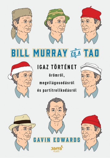 BILL MURRAY ÉS A TAO - Ekönyv - EDWARDS, GAVIN