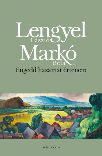 Engedd hazámat értenem - Ekönyv - Lengyel László - Markó Béla