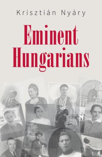 EMINENT HUNGARIANS - Ekönyv - NYÁRY KRISZTIÁN