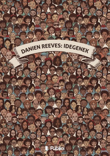 Idegenek - Ebook - Danien Reeves
