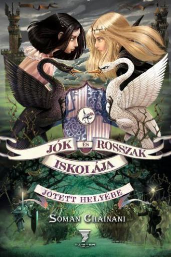 JÓTETT HELYÉBE - JÓK ÉS ROSZAK ISKOLÁJA - Ebook - CHAINANI, SOMAN